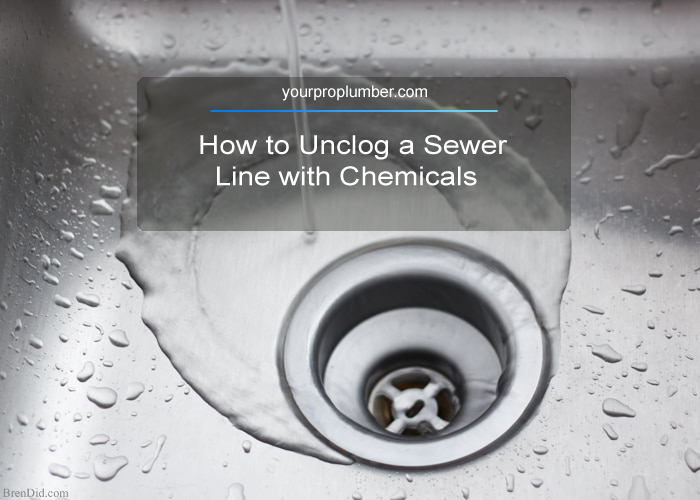 How to Unclog a Sewer Line with Chemicals